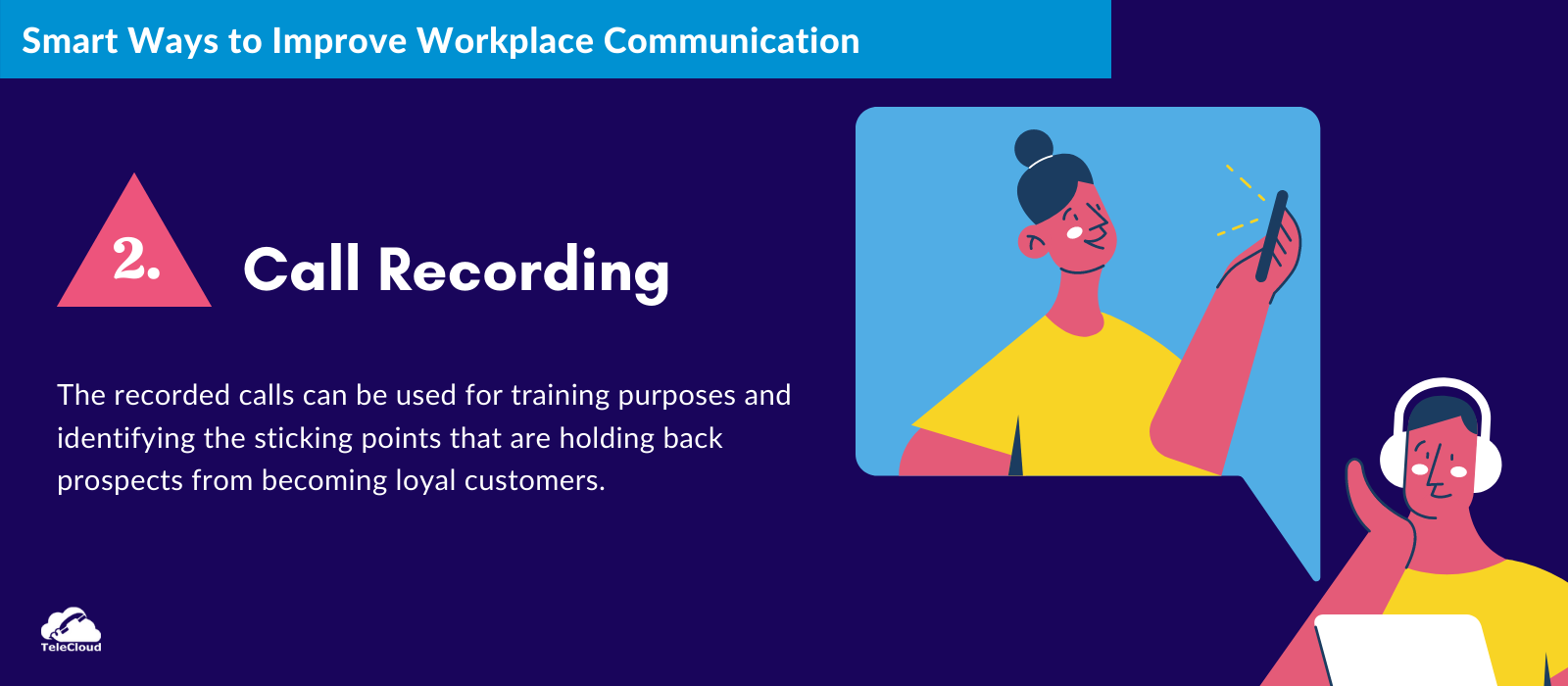 Call Recording to Improve Workplace Communication - TeleCloud