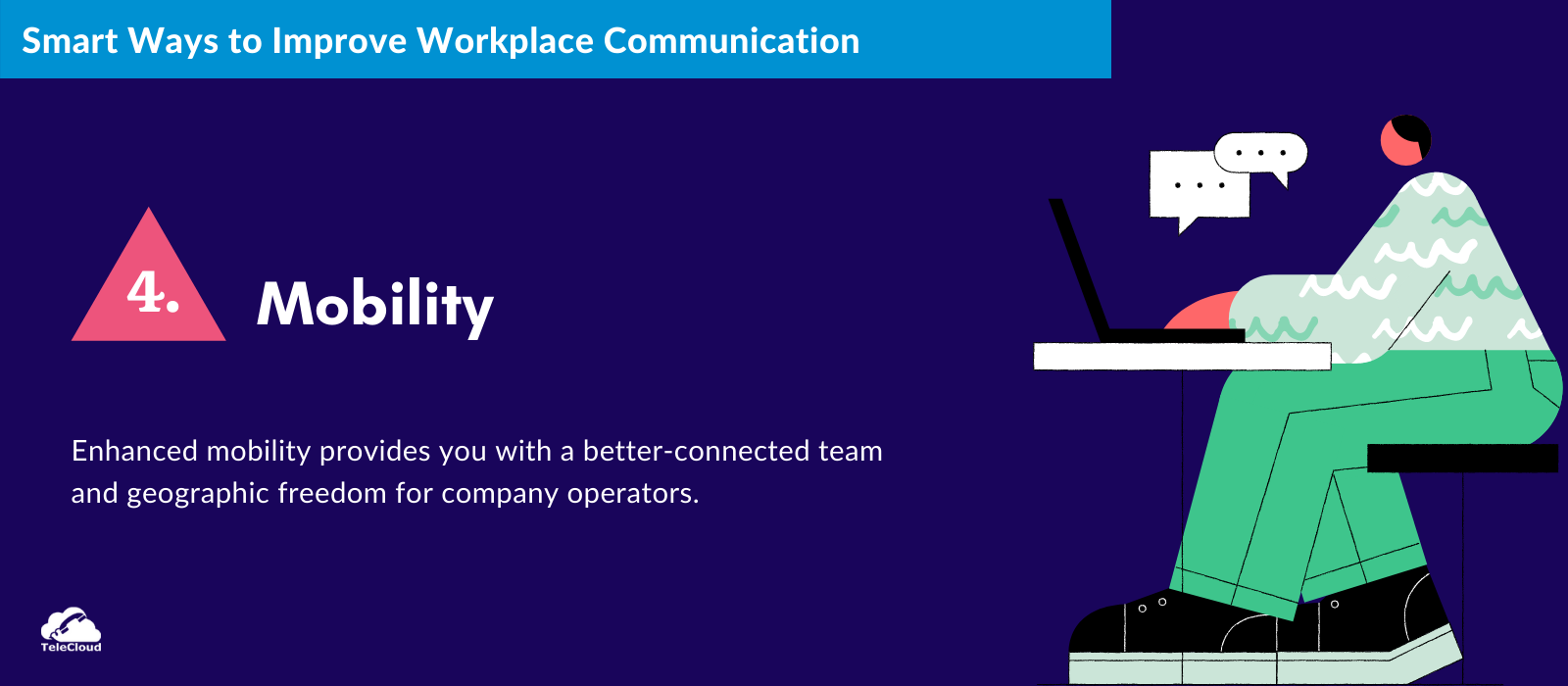 Mobility to Improve Workplace Communication - TeleCloud