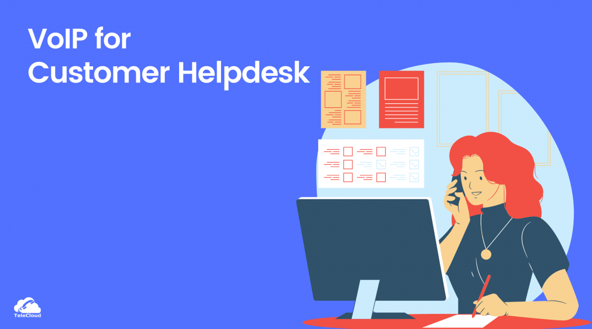 VoIP Solutions for Customer Helpdesk
